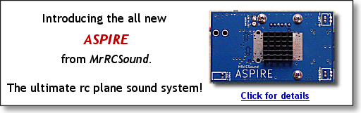 Get your MrRCSound ASPIRE today!