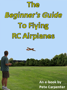 The Beginner's Guide To Flying RC Airplanes ebook