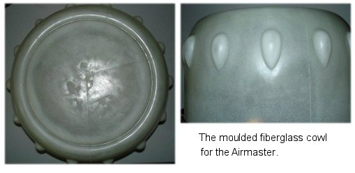 Molded fiberglass cowl for the Airmaster